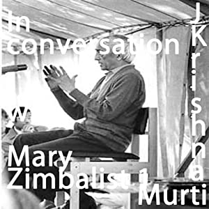 J Krishnamurti in Conversation with Mary Zimbalist Part 1 | [Jiddu Krishnamurti]