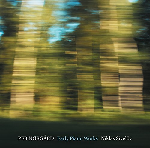 SACD : NORGARD / SIVELOV - Early Piano Works