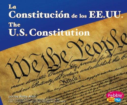 La Constitucion de los EE.UU. (Pebble Plus Bilingual)