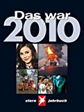 img - for Das war 2010 STERN Jahrbuch book / textbook / text book