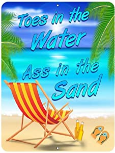 Toes in the Water - Ass in the Sand - Custom Parking Sign Metal Sign From Redeye Laserworks