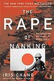 The Rape of Nanking (Turtleback School & Library Binding Edition) (0613180771) by Chang, Iris
