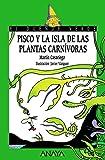 img - for Pisco Y La Isla De Las Plantas Carnivoras/ Pisco and the Island of the Carnivorous Plants (El Duende Verde / the Green Elf) (Spanish Edition) book / textbook / text book