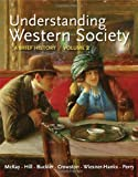 img - for Understanding Western Society, Volume 2: From the Age of Exploration to the Present: A Brief History: From Absolutism to Present book / textbook / text book