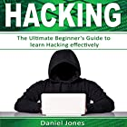Hacking: The Ultimate Beginner's Guide to Learn Hacking Effectively: Programming, Book 1 Hörbuch von Daniel Jones Gesprochen von: Pete Beretta