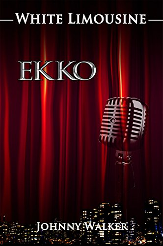 Book: White Limousine (EKKO Book 1) by Johnny Walker
