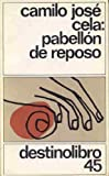 img - for Pabellon de reposo (Coleccion Destinolibro ; v. 45) (Spanish Edition) book / textbook / text book