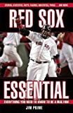 img - for Red Sox Essential (Essential: Everything You Need to Know to be a Real Fan) book / textbook / text book
