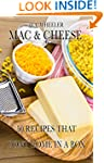 Mac and Cheese: 50 recipes that didn'...