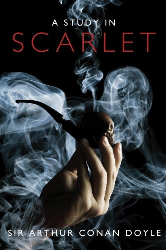 A Study in Scarlet by Sir Arthur Canon Doyle