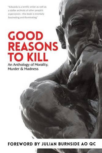 Good Reasons to Kill