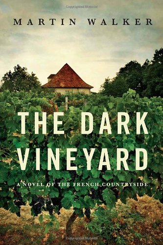 The Dark Vineyard: A novel of the French countryside