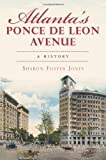 9781609493493: Atlanta's Ponce de Leon Avenue: A History (Georgia) (The History Press)