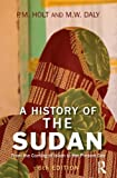 img - for A History of the Sudan: From the Coming of Islam to the Present Day book / textbook / text book