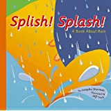 Splish! Splash!: A Book About Rain (Amazing Science: Weather)