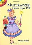 Nutcracker Sticker Paper Doll (Dover Little Activity Books Paper Dolls) (0486405168) by Noble, Marty