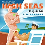 Glen & Tyler's High Seas Hijinks: Glen & Tyler Adventures, Book 4 | JB Sanders