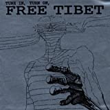 Tune in Turn on Free Tibet by Ghost (1999-04-20)