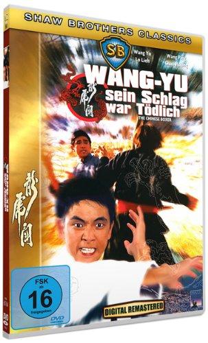 Wang-Yu, sein Schlag war tödlich - Shaw Brothers Classics