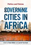 Governing Cities in Africa: Politics...