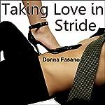 Taking Love in Stride | Donna Fasano
