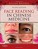 Lillian Bridges Face Reading in Chinese Medicine, 2e