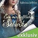 Ein vortrefflicher Schurke (The Hellions of Halstead Hall 3) Audiobook by Sabrina Jeffries Narrated by Cathlen Gawlich