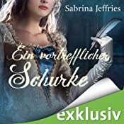 Ein vortrefflicher Schurke (The Hellions of Halstead Hall 3) | Sabrina Jeffries