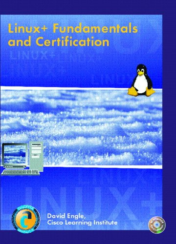 Linux+: Fundamentals and Certification & Lab Manual & Software Simulation Kit Package