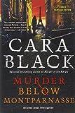 Murder Below Montparnasse (Aimee Leduc Investigation) (1616952156) by Black, Cara