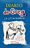 Diario de Greg 2: la ley de Rodrick (Spanish Edition)
