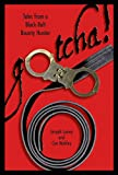 img - for Gotcha!: Tales from a Black-Belt Bounty Hunter book / textbook / text book