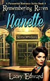 Remembering Raven: Nanette (A Paranormal Romance Series Book 4)