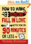 How to Make Someone Fall in Love With...