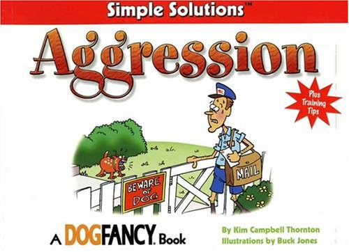 Simple Solutions : Aggression, KIM CAMPBELL THORNTON, BUCK JONES