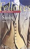 Snobs (2709627647) by Julian Fellowes