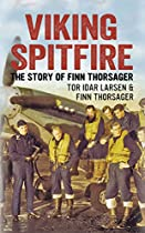 Viking Spitfire: The Story of Finn Thorsager
