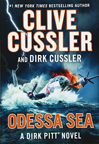 Odessa Sea (Dirk Pitt Adventure) [Cussler, Clive - Cussler, Dirk] (Tapa Dura)