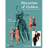 Blueprints of Fashion: Home Sewing Patterns of the 1940s ~ Wade Laboissonniere