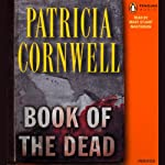 Book of the Dead (       ABRIDGED) by Patricia Cornwell Narrated by Mary Stuart Masterson