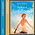 The Book of Lost and Found Audiobook by Lucy Foley Narrated by Jessica Ball