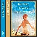 The Book of Lost and Found Hörbuch von Lucy Foley Gesprochen von: Jessica Ball