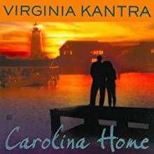 Carolina Home: A Dare Island Novel (       UNABRIDGED) by Virginia Kantra Narrated by Sophie Eastlake