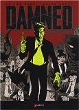 echange, troc Brian Hurtt, Cullen Bunn - The Damned, Tome 1 : Mort depuis trois jours