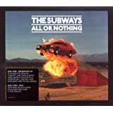 "All Or Nothing (DigiPak CD& DVD)von ""The Subways"""