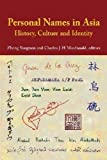 img - for By Zheng Yangwen Personal Names in Asia: History, Culture and Identity [Paperback] book / textbook / text book