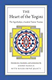 The Heart of the Yogini: The Yoginihrdaya, a Sanskrit Tantric Treatise