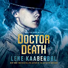 Doctor Death: A Madeleine Karno Mystery (       UNABRIDGED) by Lene Kaaberbol Narrated by Nicola Barber