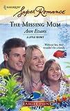 The Missing Mom (Harlequin Large Print Super Romance) (0373782136) by Evans, Ann