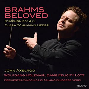 Brahms Beloved: Symphonies 1 & 3 / Clara Schumann